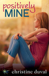Positively Mine (Freshman Forty, #1)