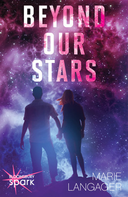 Beyond Our Stars by Marie Langager