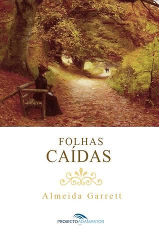 Folhas Caídas by Almeida Garrett