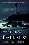 The Storm and the Darkness (House of Crimson and Clover, #1)