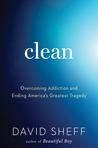 Clean by David Sheff