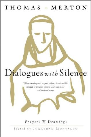 Dialogues with silence prayers and drawings by thomas merton 155242 fandeluxe Image collections