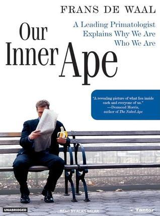 Our Inner Ape by Frans de Waal