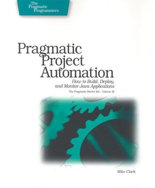 Pragmatic Project Automation