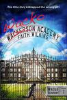 Wacko Academy by Faith Wilkins