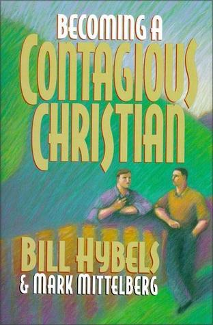 Becoming a contagious christian by bill hybels fandeluxe Images