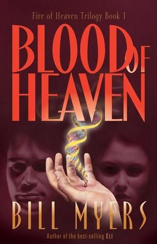 Blood of Heaven (Fire of Heaven, #1)