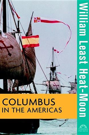 Columbus in the Americas by William Least Heat-Moon