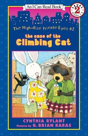 The Case of the Climbing Cat (High-Rise Private Eyes, #2)