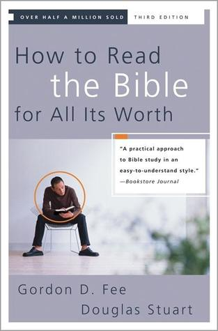 How to read the bible for all its worth by gordon d fee 24109 fandeluxe Gallery