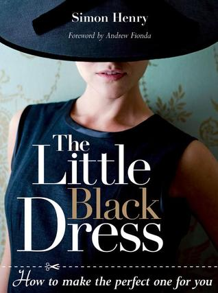Little Black Dress, The by Simon Henry