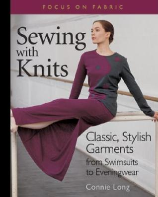 Sewing with Knits: Classic, Stylish Garments from Swimsuits to Eveningwear PDF iBook EPUB 978-1561583119