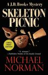 The Skeleton Picnic by Michael    Norman