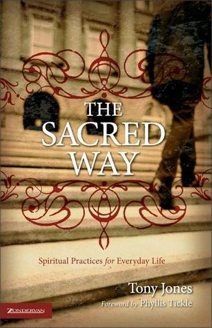 The Sacred Way by Tony Jones