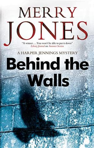 Behind the Walls (Harper Jennings #2)