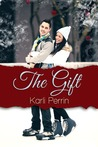 The Gift by Karli  Perrin