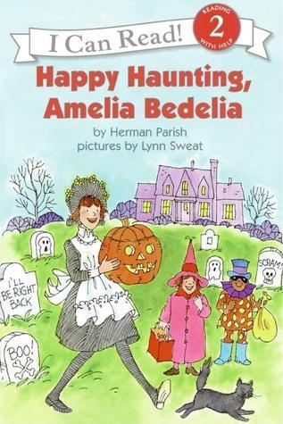 Happy Haunting Amelia Bedelia By Herman Parish