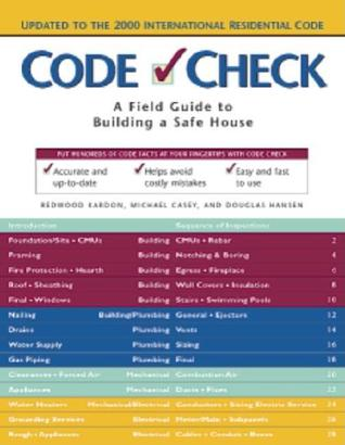Code Check: A Field Guide to Building a Safe House