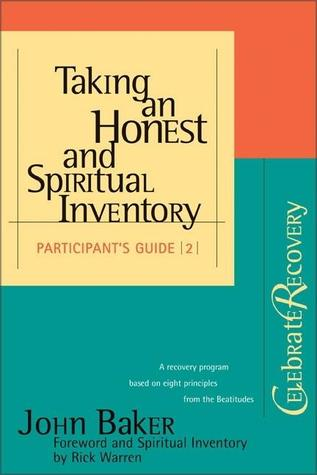 Taking an Honest and Spiritual Inventory: (Participant's Guide #2)