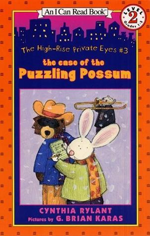 The Case of the Puzzling Possum (High-Rise Private Eyes, #3)