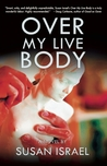 Over My Live Body