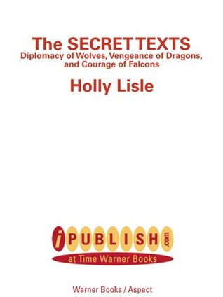 The Secret Texts (The Secret Texts, #1-3)