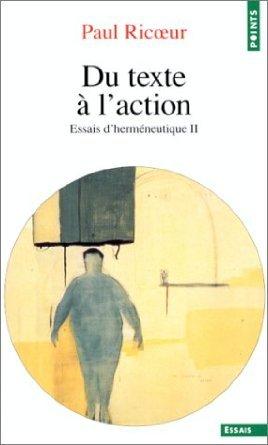 Du texte à l'action. Essais d'herméneutique, t. 2 por Paul Ricœur