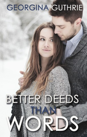 Better Deeds than Words