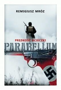 Parabellum. Prędkość ucieczki (Parabellum, #1)