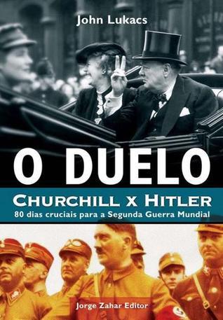 O Duelo by John Lukacs