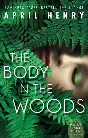 The Body in the Woods (Point Last Seen, ...