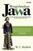 Mengislamkan Jawa: Sejarah Islamisasi di Jawa dan Penentangnya dari 1930 sampai Sekarang