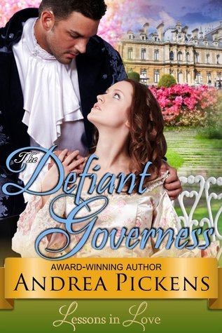 The Defiant Governess (Lessons in Love, ...