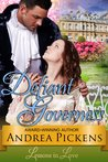 The Defiant Governess (Lessons in Love, #1)