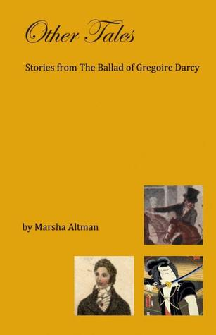 Other Tales: Stories from The Ballad of Gregoire Darcy