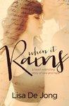 When It Rains (Rains, #1)