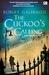 The Cuckoo's Calling - Dekut Burung Kukuk (Cormoran Strike, #1)