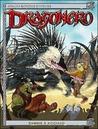 Dragonero n. 6: Zanne e acciaio