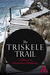 The Triskele Trail