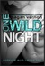 One Wild Night (Forever Wil...