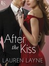 After the Kiss by Lauren Layne