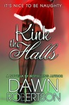 Kink the Halls by Dawn  Robertson