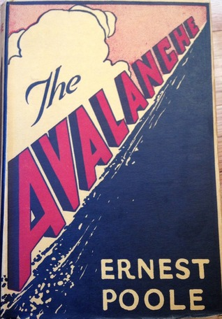 The avalanche by Ernest Poole