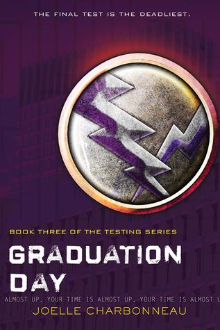 Graduation Day (The Testing, #3)