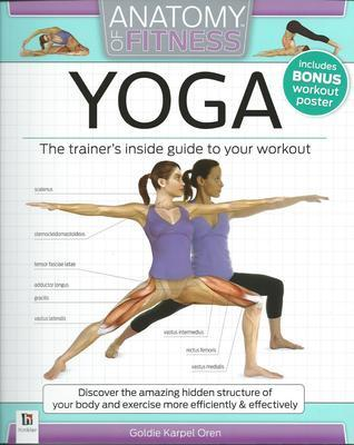Anatomy of Fitness: Yoga: The Trainer's Inside Guide to Your Workout