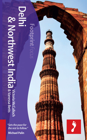 Delhi & Northwest India Focus Guide