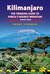 Kilimanjaro - the trekking guide to Africa's highest mountain... by Henry Stedman