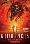 Out for Blood (Killer Species, #3)