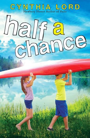 Ebook Half a Chance by Cynthia Lord PDF!