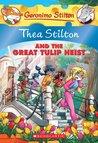 Thea Stilton and the Great Tulip Heist (Thea Stilton #18)